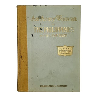 """An Army Woman in the Philippines and the Far East"" Book, 1914 1st Edition For Sale"