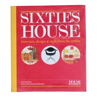 Sixties House: Interiors, Design and Style From the 1960s Book For Sale