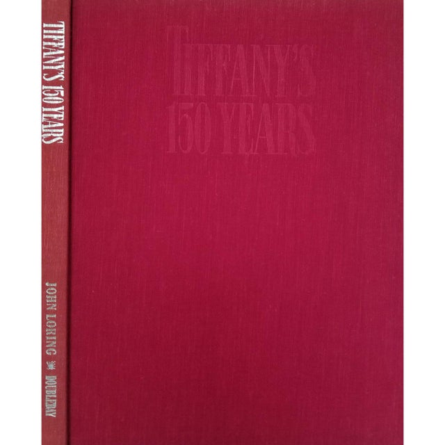 Tiffany's 150 Years by John Loring. First edition, published in 1987 by Doubleday & Company Inc. of Garden City, New York....
