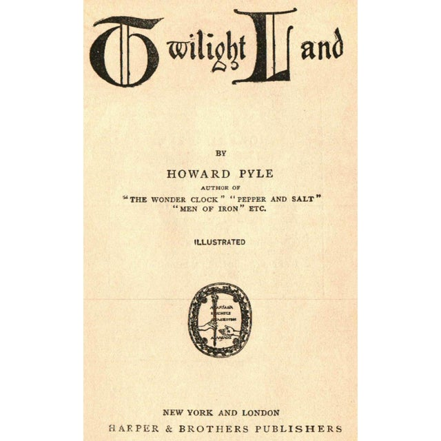 """Twilight Land"" 1922 Book By Howard Pyle - Image 2 of 5"