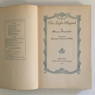 "1917 ""The Light Beyond"" by Maurice Maeterlinck First Edition Book Preview"