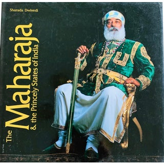The Maharaja & the Princely States of India Book For Sale