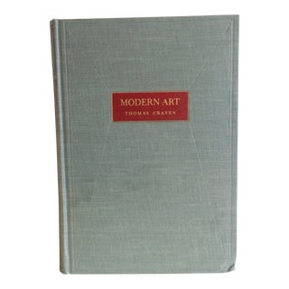 1934 Modern Art: The Men the Movements the Meaning Book by Thomas Craven For Sale