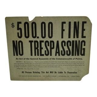 Vintage 'No Trespassing' Sign For Sale