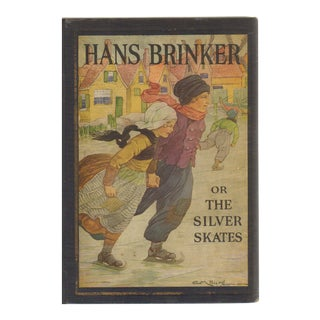 """1925 """"Hans Brinker or the Silver Skates"""" Collectible Book For Sale"""