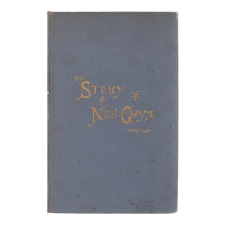 """1888 """"The Story of Nell Gwyn: and the Sayings of Charles the Second"""" Coffee Table Book For Sale"""