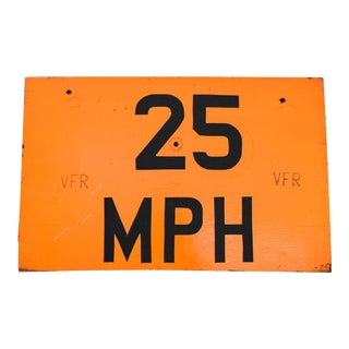 Vintage Industrial Orange Speed Limit 25 Country Road Sign