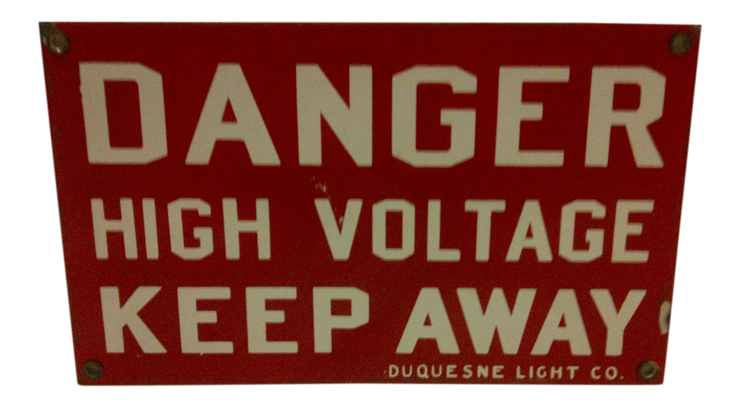 1930s Vintage Danger Sign By Duquesne Light Company