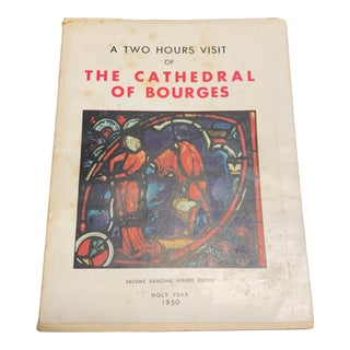 """1950 Vintage """"a Two Hours Visit of the Cathedral of Bourges"""" French Travel Book in English For Sale"""
