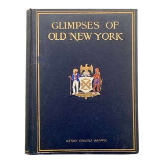 1910s Glimpses of Old New York by Henry Collins For Sale