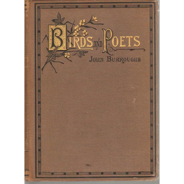 """Birds and Poets"" by John Burroughs, 1st Edition - Image 1 of 3"