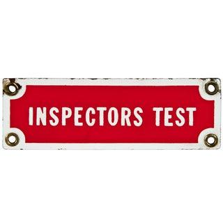 Vintage Enamel Metal Sign: Inspectors Test