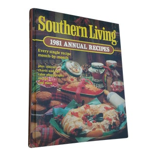 """Southern Living: 1981 Annual Recipes"" Cookbook"