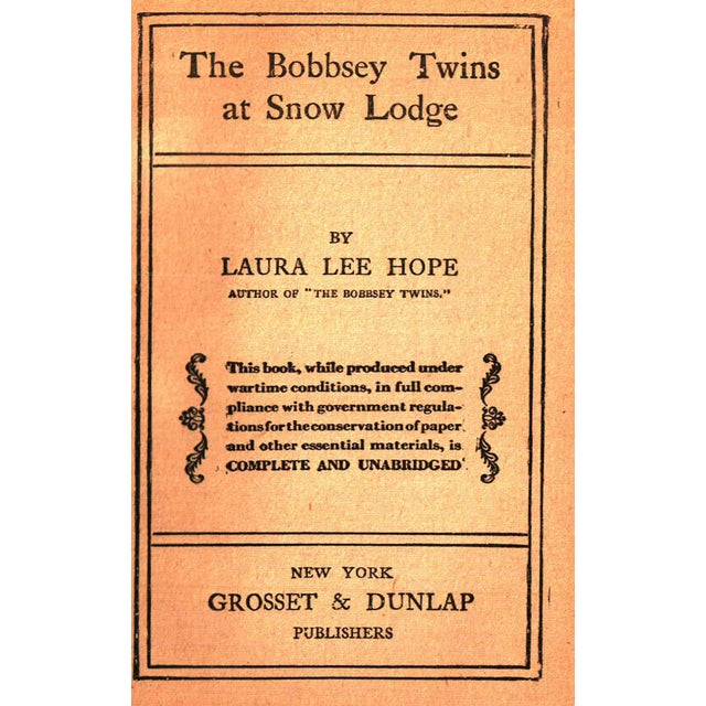 The Bobbsey Twins at Snow Lodge by Laura Lee Hope. New York: Grosset & Dunlap, 1913. 213 pages. Hardcover with dust...