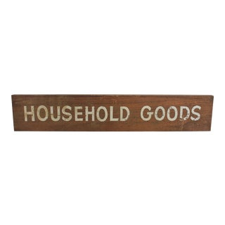 "Vintage ""Household Goods"" Wood Sign For Sale"