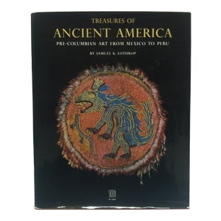"1964 ""Treasures of Ancient America"" by Samuel K. Lothrop Coffee Table Display Book For Sale"