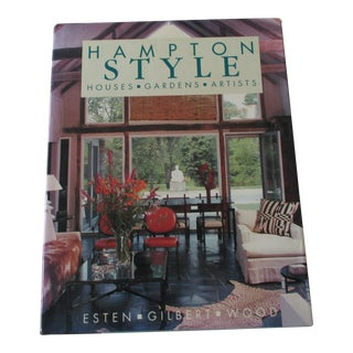 Hampton Style: Houses, Gardens, Artists Hardcover For Sale