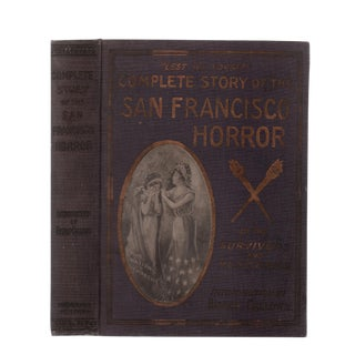 """1906 """"Complete Story of the San Francisco Horror"""" Collectible Book For Sale"""