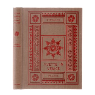 "1923 ""Signed Edition, Yvette in Venice and Titania' S Palace"" Collectible Book For Sale"