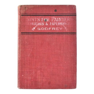 "Godfrey's ""Hints for Painters, Decorators, and Paperhangers"" Book For Sale"
