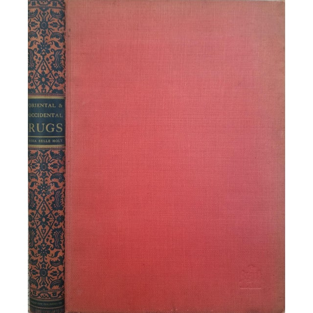 Oriental & Occidental Rugs by Rosa Belle Holt 1937 For Sale