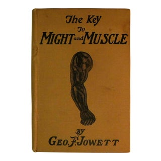 """1st Edition """"The Key to Might and Muscle"""" by George Jowett For Sale"""
