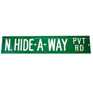 Vintage North Hide-A-Way Private Road Aluminum Sign