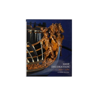 Ship Decoration 1630 - 1780 by Andrew Peters For Sale