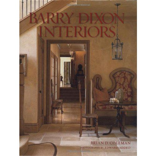 Barry Dixon Interiors - beautiful decorating book from acclaimed Interior Designer Barry Dixon. Book is in good condition...
