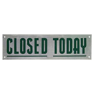 Closed Today Sign For Sale
