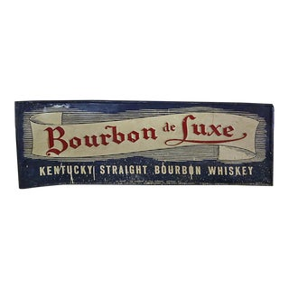 Vintage Metal Bourbon De Luxe Sign For Sale