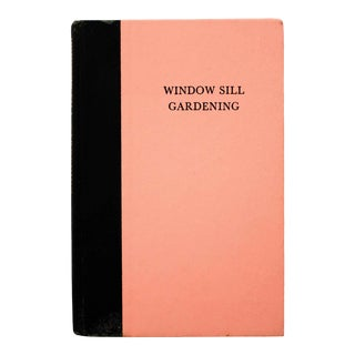 "1958 ""Window Sill Gardening"" Book For Sale"