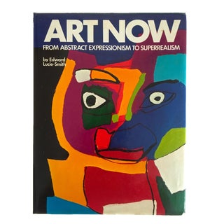"Vintage 1981 ""Art Now"" Expressionism to Superrealism Art Book"