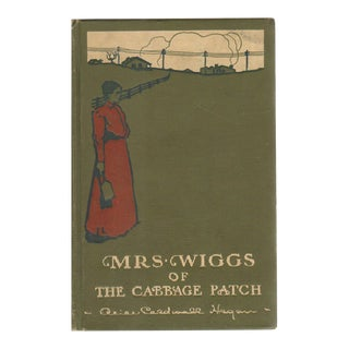 """1902 """"Mrs. Wiggs of the Cabbage Patch"""" Collectible Book For Sale"""