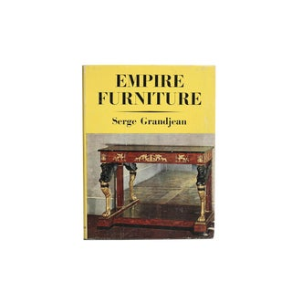 """Empire Furniture: 1800-1825"" First Edition"