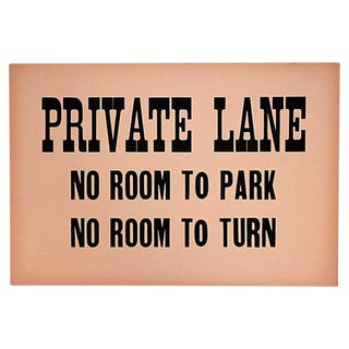 Vintage Private Lane Sign For Sale