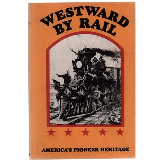 Westward by Rail: The New Route to the East For Sale
