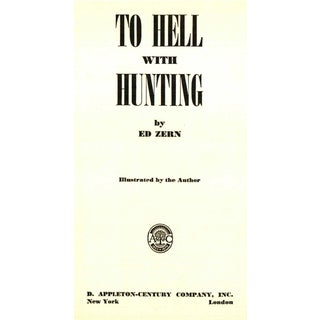 """1946 """"To Hell With Hunting"""" Collectible Book Preview"""
