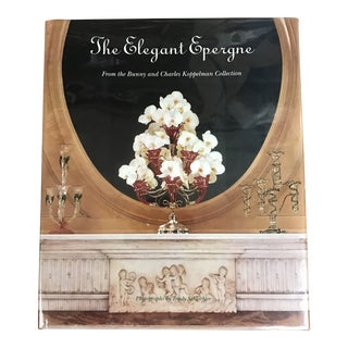 The Elegant Epergne Book For Sale