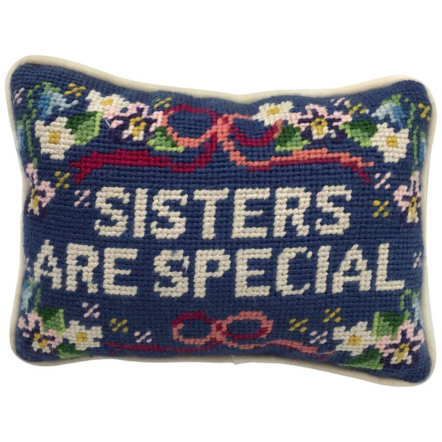 1970s 'Sisters Are Special' Needlepoint Pillow For Sale