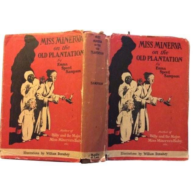 "Antique Children's Book: ""Miss Minerva on the Old Plantation"" Published 1923 - Image 1 of 7"