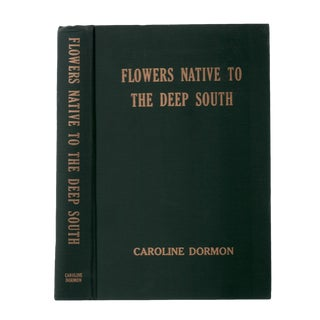 "1958 ""Signed Edition, Flowers Native to the Deep South"" Collectible Book For Sale"