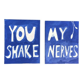 You Shake My Nerves Acrylic on Canvas - a Pair