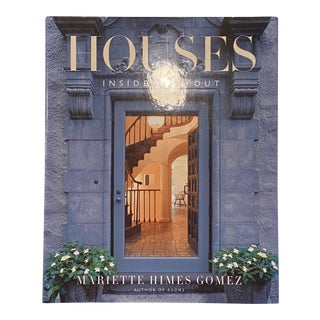 Mariette Himes Gomez Houses: Inside and Out Book For Sale