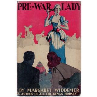 Pre-War Lady by Margaret Widdemer