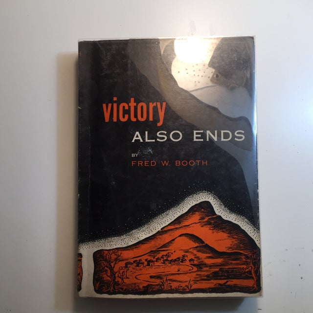 "Paper 1952 Fred W. Booth ""Victory Also Ends"" Book For Sale - Image 7 of 7"
