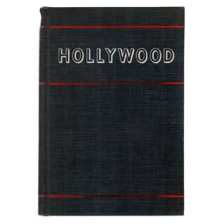 """1941 """"Hollywood: The Movie Colony, the Movie Makers"""" Collectible Book For Sale"""