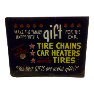 "Vintage Automobile Tire Store Sign ""Gift for the Car"" Circa 1940 For Sale"