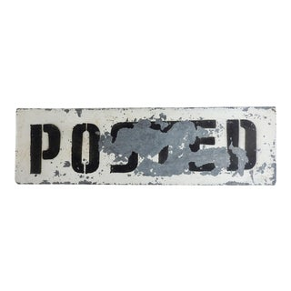"Vintage ""Posted"" Painted Metal Sign For Sale"