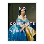 No is a Complete Sentence by Lara Fowler in White Framed Paper, Large Art Print